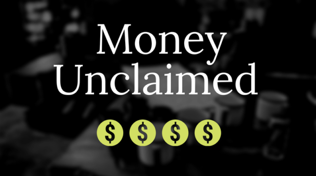 Unclaimed Money